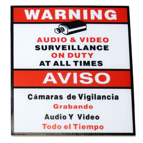 "SURVEILLANCE SIGN, 9"" X 11"""