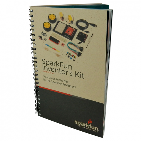 SPARKFUN INVENTOR'S KIT GUIDE BOOK, V4.1